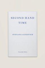 Second-Hand Time (2013) Svetlana Alexievich