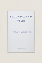 Second-Hand Time (2013) Svetlana Alexievich