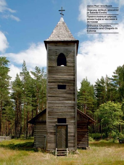 Orthodox Churches, Convents and Chapels in Estonia