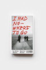 I Had Nowhere to Go (1991) Jonas Mekas